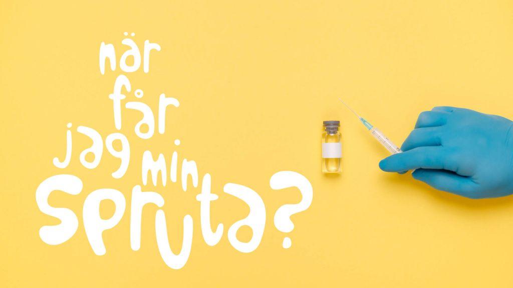 Text: När får jag min spruta? Bild: hand och spruta