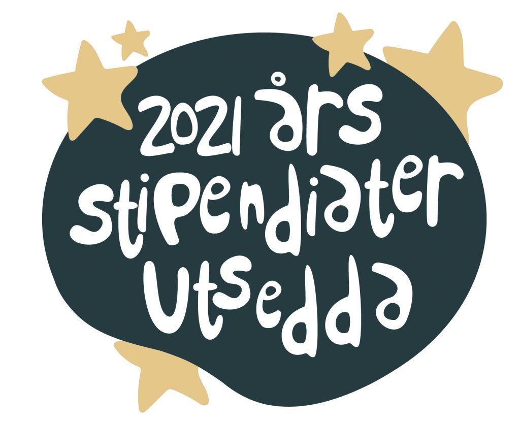 2021 års stipendiater utsedda